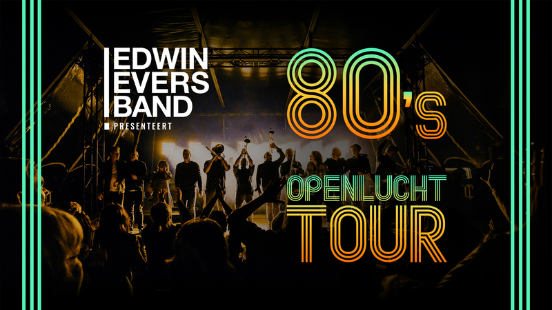 Edwin Evers Band 80's Openlucht Tour